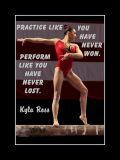 Inspirational Gymnastics Poster of Kyla Ross